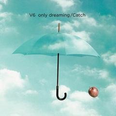 only dreaming/Catch