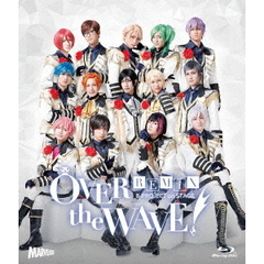 B-PROJECT on STAGE 『OVER the WAVE!』 【REMiX】(Blu-ray Disc)
