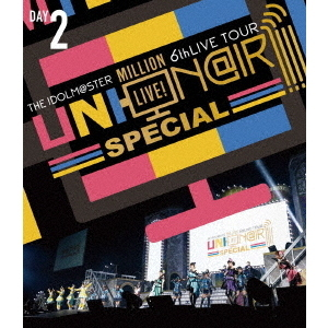 THE IDOLM@STER MILLION LIVE! 6thLIVE TOUR UNI-ON@IR!!!! SPECIAL LIVE Blu-ray Day 2(Blu-ray Disc)