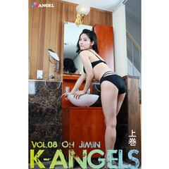 K-ANGELS VOL.08 OH JIMIN(オ・ジミン) 上巻