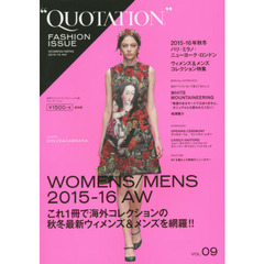 QUOTATION FASHION ISSUE VOL.09 2015-16 AUTUMN & WINTER PARIS,MILAN,NEW YORK,LONDON WOMENS & MENS COLLECTION