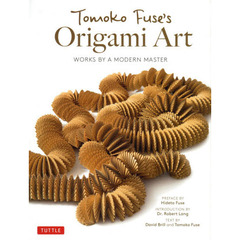 Tomoko Fuse's Origami Art WORKS BY A MODERN MASTER