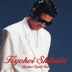 GOLDEN BEST~KYOHEI EYED SOUL