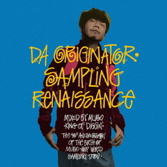 Da Originator Sampling Renaissance Mixed By MURO KING OF DIGGIN'