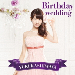 Birthday wedding(TYPE-C)