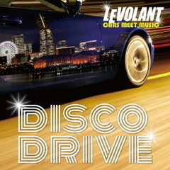 LE VOLANT CARS MEET MUSIC~DISCO DRIVE~