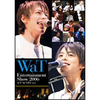 "WaT/WaT Entertainment Show 2006 ACT""do""LIVE Vol.4"