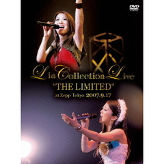 "Lia/Lia COLLECTION LIVE ""THE LIMITED"" at Zepp Tokyo 2007.9.17"