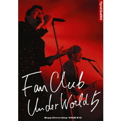 ポルノグラフィティ/FANCLUB UNDERWORLD 5 Live in Zepp DiverCity 2016(Blu-ray Disc)