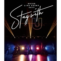 U-KISS/U-KISS LIVE EVENT 2017 ~Stay with U~(Blu-ray Disc)