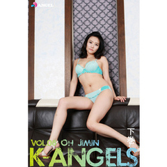 K-ANGELS VOL.08 OH JIMIN(オ・ジミン) 下巻