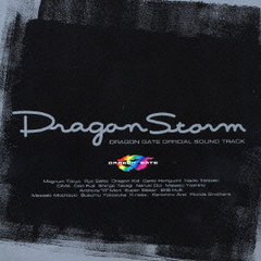 Dragon Storm DRAGON GATE OFFICIAL SOUND TRACK