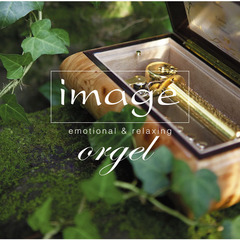 image orgel emotional & relaxing