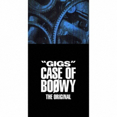 "BOΦWY/""GIGS""CASE OF BOΦWY -THE ORIGINAL-"