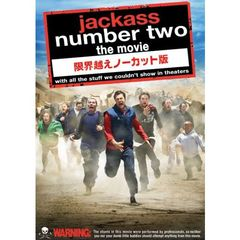 jackass number two the movie 限界越えノーカット版