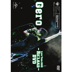 Gero/Live Tour 2015 - Re:load - DVD <初回限定盤>
