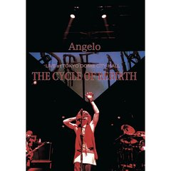 Angelo/Angelo LIVE at TOKYO DOME CITY HALL 「THE CYCLE OF REBIRTH」