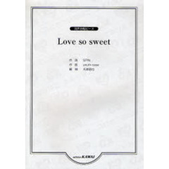 楽譜 Love so sweet