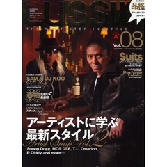 LUSSW THE NEXT STEP IN STYLE Vol.08(2009MAR.) アーティストに学ぶ最新スタイル Snoop Dogg,MOS DEF,T.I.,Omarion,P.Diddy and more…