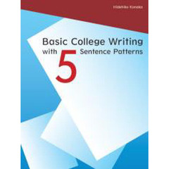 Basic College Writing with 5 Sentence Patterns Student Book (88 pp)