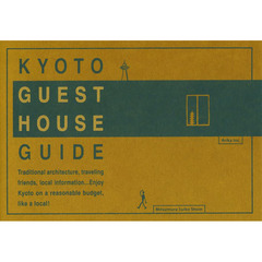 KYOTO GUEST HOUSE GUIDE