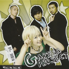 Garina Project - Tell Me Tell Me (輸入盤)