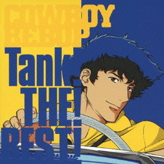 COWBOY BEBOP Tank! THE! BEST!