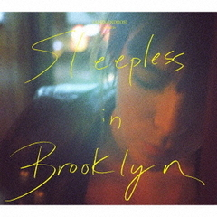Sleepless in Brooklyn(初回限定盤A)