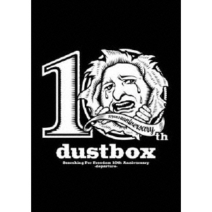 dustbox/Searching For Freedom 10th Anniversary -departure-