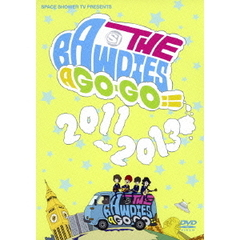 THE BAWDIES/SPACE SHOWER TV presents THE BAWDIES A GO-GO!! 2011
