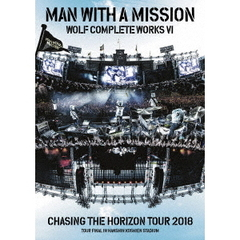 MAN WITH A MISSION/Wolf Complete Works VI ~Chasing the Horizon Tour 2018 Tour Final in Hanshin Koshien Stadium~ 通常版