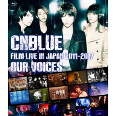 "CNBLUE/CNBLUE:FILM LIVE IN JAPAN 2011-2017 ""OUR VOICES""(Blu-ray Disc)"