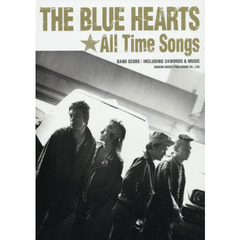 バンド・スコア THE BLUE HEARTS/All Time Songs