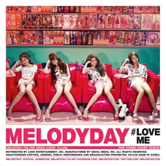MELODY DAY/2NDシングル:#LOVE ME(輸入盤)