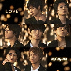 Kis-My-Ft2/LOVE(初回盤B/CD+DVD)