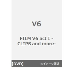 V6/FILM V6 act I -CLIPS and more-(DVD)