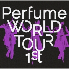 Perfume/Perfume WORLD TOUR 1st