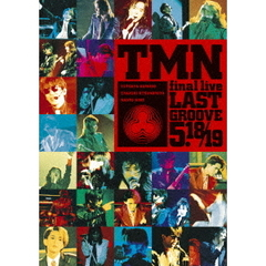 TM NETWORK/TMN final live LAST GROOVE 5.18/5.19