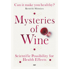 Mysteries of Wine Can it make you healthy?