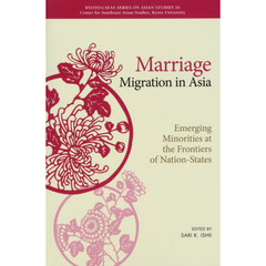 Marriage Migration in Asia Emerging Minorities at the Frontiers of Nation‐States