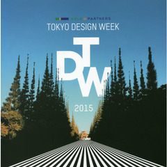 ABLE & PARTNERS TOKYO DESIGN WEEK 2015 ALL RECORDS