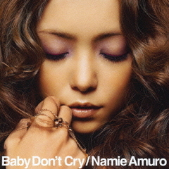 安室奈美恵/Baby Don't Cry(CD+DVD)