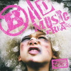 宇宙戦隊NOIZ/BAD MUSIC FREAKS