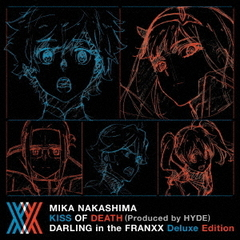 KISS OF DEATH(Produced by HYDE)(ダーリン・イン・ザ・フランキス Deluxe Edition)