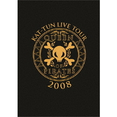 KAT-TUN/KAT-TUN LIVE TOUR 2008 QUEEN OF PIRATES