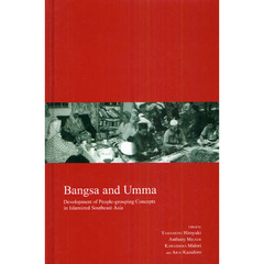 Bangsa and Umma Development of People‐grouping Concepts in Islamized Southeast Asia