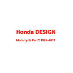 Honda DESIGN Motorcycle Part2 1985~2013