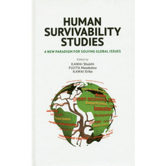 HUMAN SURVIVABILITY STUDIES A New Paradigm for Solving Global Issues