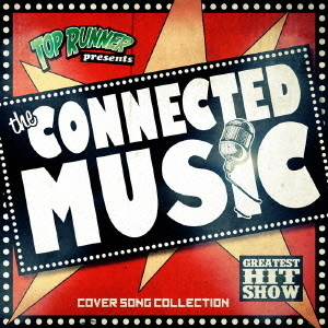 THE CONNECTED MUSIC - Cover Song Collection -