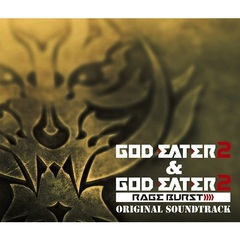 GOD EATER 2&GOD EATER 2 RAGE BURST ORIGINAL SOUNDTRACK(DVD付)